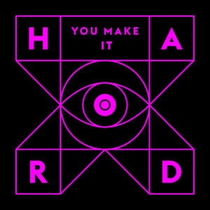 You Make It Hard (single)